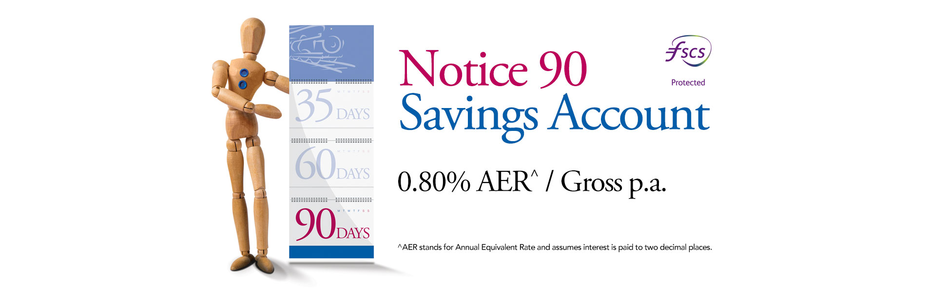 Savings Account - Notice 90 Image